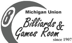 Michigan Union Billiards & Games Room since 1907