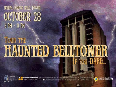 North Campus Haunted Belltower on 10/28 from 8p-11p at the North Campus Belltower