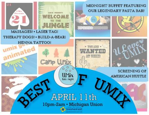Best of UMix on 4/11/2014 in the Union from 10p-2am
