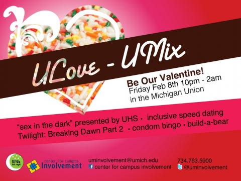 U Love UMix - Friday February 8, 2013 at the Michigan Union. 10pm - 2am