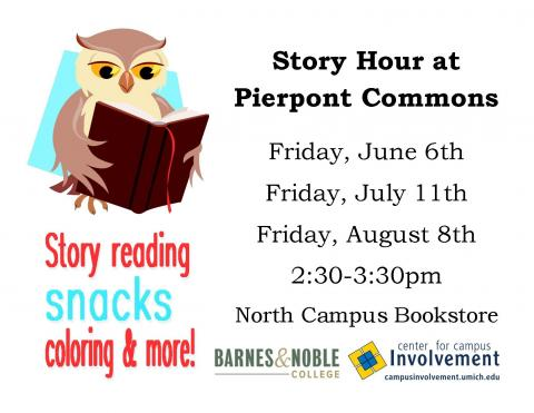 Pierpont Commons Story Hour 6/6, 7/11, 8/8 from 2:30-3:30pm in the Bookstore
