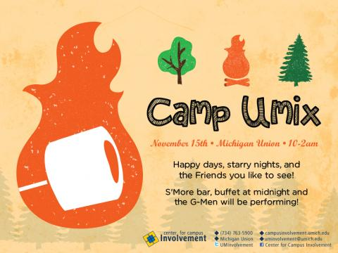 Camp UMix on 11/15/2013 at the Michigan Union from 10p-2a