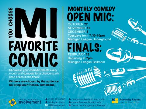 MI Favorite Comic will be held in the League Underground on October 22nd, November 12th, and December 3rd from 7:30pm to 9:30pm